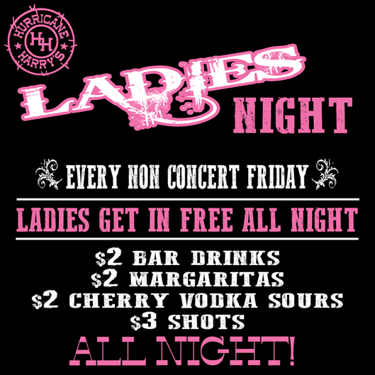 Ladies NIght Friday
